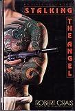 Stalking the Angel, Robert Crais, 0553057138