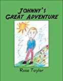 Johnny's Great Adventure, Rose Taylor, 1608136620