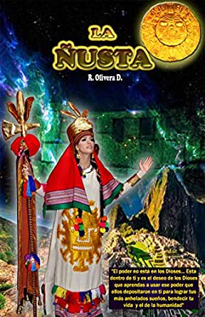 LA ÑUSTA eBook: OLIVERA DEZA, RONALD: Amazon.es: Tienda Kindle
