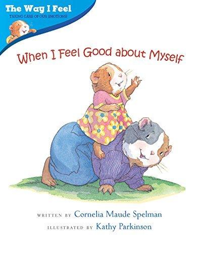 when-i-feel-good-about-myself-way-i-feel-by-cornelia-maude-spelman-2003-01-01
