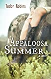 Appaloosa Summer (Island Trilogy) (Volume 1)