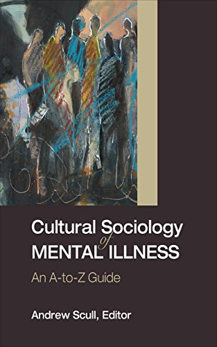 Download Cultural Sociology of Mental Illness: An A-to-Z Guide Pdf