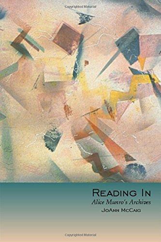 Download Reading In: Alice Munro's Archives pdf