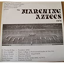 San Diego State University Marching Aztecs 1979 : Songs- Battle Star Gallactica; Last Dance; Charlie's Angels; Riders to the Stars; Eli's Comin; Jubilation; Tragedy; Aztec Fanfar 79; Children of Sanchez; Brian's Song; Brass Roots; Superstar