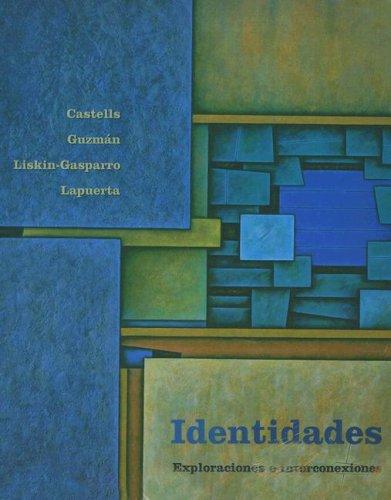 Identidades: Exploraciones E Interconexiones (Spanish Edition)