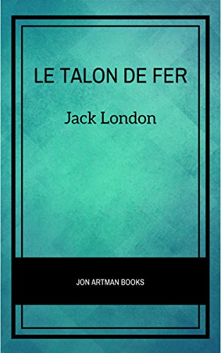 Le Talon de fer (French Edition)