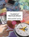 Essentials of Macromedia Director MX : Skills and Drills Workbook, Battison, Matt, 1891762915