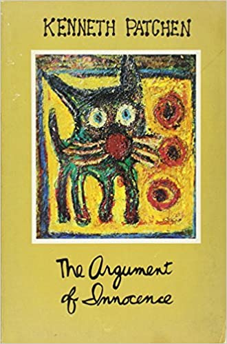 Image result for Kenneth Patchen, The Argument of Innocence: