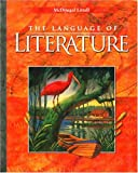 The Language of Literature: Level 9 (California Edition), Arthur N. Applebee, Andrea B. Bermudez, Sheridan Blau, 0618276564