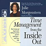Time Management From The Inside Out | Julie Morgenstern
