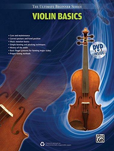 Ultimate Beginner Violin Basics: Book & DVD (The Ultimate Beginner Series)