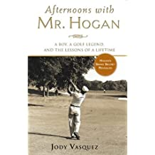 Afternoons With Mr Hogan