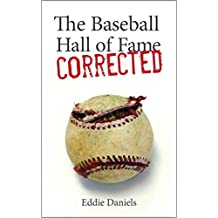 The Baseball Hall of Fame Corrected