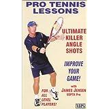 "Pro Tennis Lessons ""Ultimate Killer Angle Shots"""