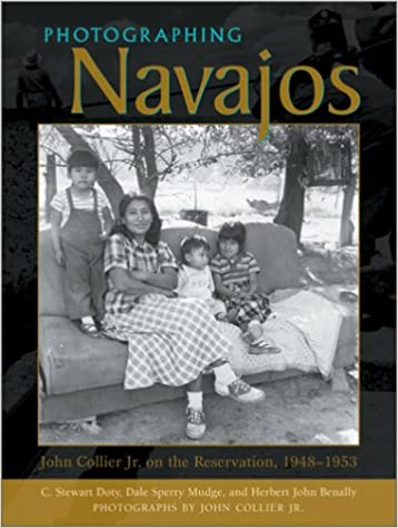 Photographing Navajos: John Collier Jr. on the Reservation, 1948-1953