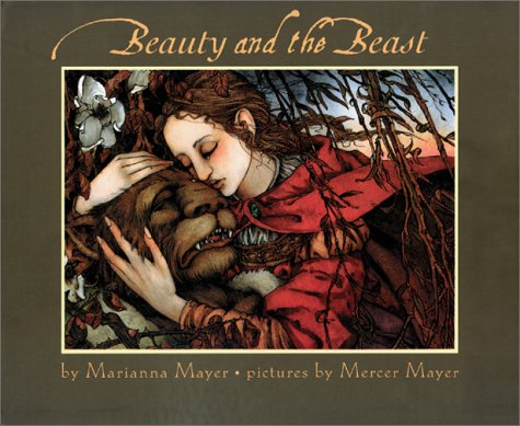 Beauty and the Beast: Mayer, Marianna, Mayer, Mercer ...