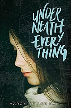 Underneath Everything by [Paul, Marcy Beller]