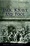img - for Jack, Knave and Fool (Sir John Fielding Mysteries) book / textbook / text book