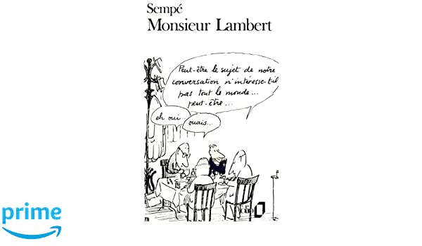 Monsieur Lambert (in French) (French Edition): Goscinny Sempe: 9780828837873: Amazon.com: Books