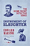 An Instrument of Slaughter, Freda Lightfoot and Edward Marston, 0749009950