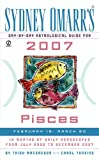 Sydney Omarr's Day-by-Day Astrological Guide for the Year 2007 - Pisces, Trish MacGregor and Carol Tonsing, 0451218809