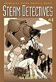 Steam Detectives, Vol. 4