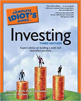 Idiot's guides: beginning investing by danielle l. Schultz.