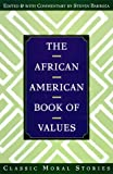 img - for The African American Book of Values book / textbook / text book