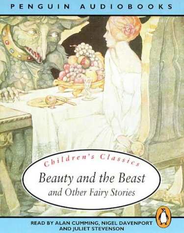 Children's Classics: Beauty and the Beast and Other Fairy Stories by Penguin Audio