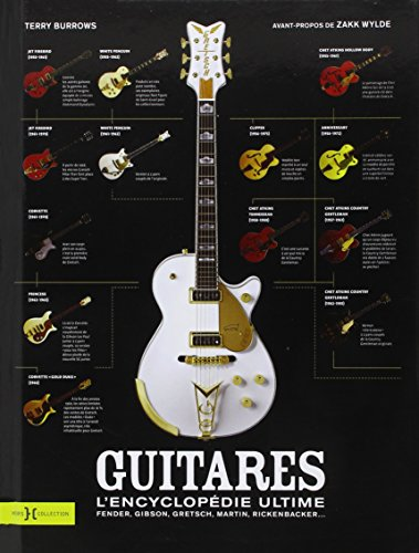 Guitares, l'encyclopédie ultime ~ Terry Burrows