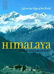 Himalaya: Life on the Edge of the World