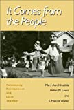 It Comes from the People : Community Development and Local Theology, Hinsdale, Mary A. and Lewis, Helen M., 156639211X