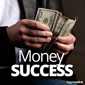 Money Success Hypnosis Speech