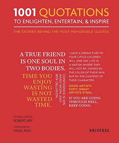 1001 Quotations To Enlighten, Entertain, and InspireFrom Universe