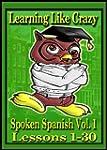 Learning Like Crazy: Spoken Spanish,...