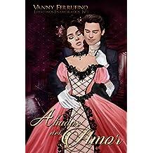 Aliados del amor (Libertinos Enamorados nº 1) (Spanish Edition)