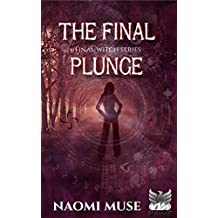 The Final Plunge (Final Witch Book 1)