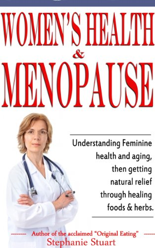 - Women's Health & Menopause: Understanding feminine health and aging, then getting natural relief through healing foods & herbs.