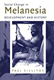 img - for Social Change in Melanesia: Development and History book / textbook / text book