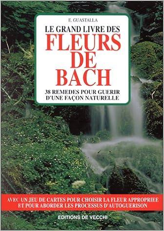 Livre gratuits en ligne Le grand livre des fleurs de Bach epub pdf