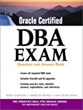 img - for Oracle Certified DBA Exam : Question and Answer Book by Yazdani Sima Tong Tau-Sang (2000-12-26) Paperback book / textbook / text book