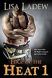 Edge of the Heat: Edge of the Heat Romantic Suspense Series