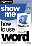 Show Me How To Use Word 2000