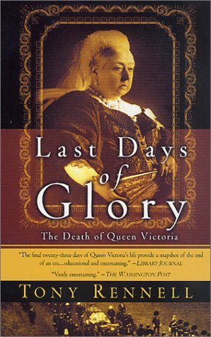 Download Last Days of Glory: The Death of Queen Victoria pdf