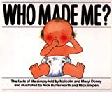 Who Made Me?, Nick Butterworth, 0551014768
