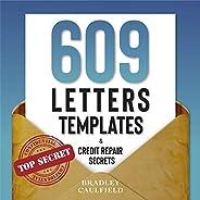 609 Letter Templates & Credit Repair Secrets: Fix Your Credit Score Fast and Leg
