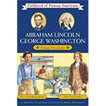 Abraham Lincoln/George Washington: Young Presidents -- The Great Emancipator/Our First Leader