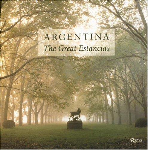 Argentina: The Great Estancias