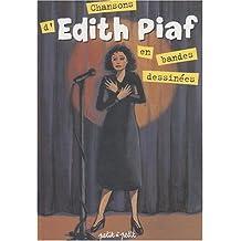 Chansons d'Edith Piaf en BD [ancienne édition]