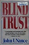 Blind Trust, John J. Nance, 0688069673